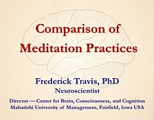 Dr. Fred Travis explains the neuroscience of the three categories of meditation: 'Focused Attention', 'Open Monitoring', and 'Automatic Self-Transcending'